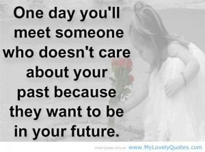 ... the past love past is a nice place to visit quotes about the past love