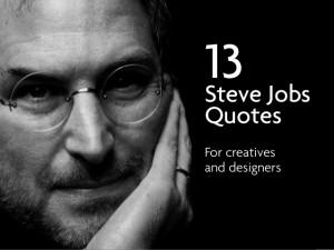 13For creativesand designersSteve JobsQuotes