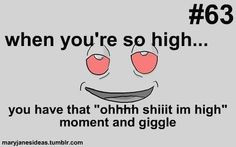 Stoner Love Quotes High, 420, ganja, stoner