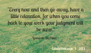 Just Relax Quotes http://www.cassiejene.com/today-you-are-going-to ...