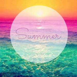 Summer is now here, summer vacation is now here, forget about school ...