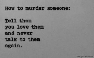 love, murder, quotes, sad, words
