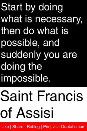 ... , and suddenly you are doing the impossible. #quotations #quotes