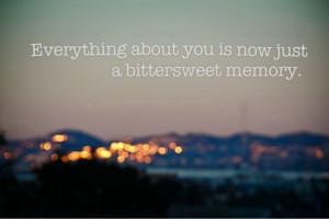bittersweet memory...