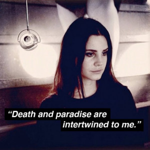 Lana Del Rey Quotes Tumblr