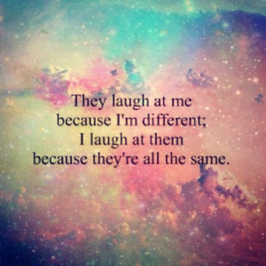 am different be yourself quotes be yourself quotes being yourself ...