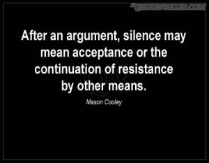 After An Argument, Silence May Mean Acceptance Or The Continuation Of ...