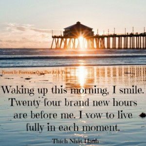 Live each day to the fullest