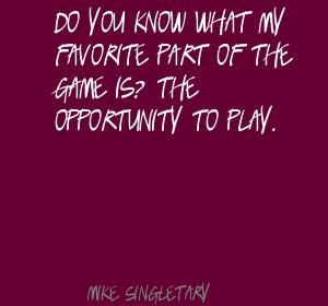 Mike Singletary quote