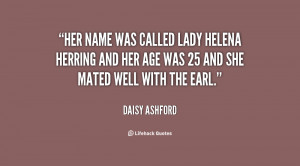 Her name was called Lady Helena Herring and her age was 25 and she ...