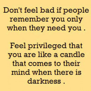 Don't Feel Bad If People Remember You…