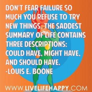Don't fear failure...