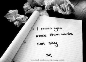 Best Quotes and Sayings: Miss You!!