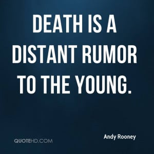 andy-rooney-andy-rooney-death-is-a-distant-rumor-to-the.jpg