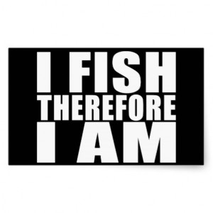 funny_fishing_quotes_jokes_i_fish_therefore_i_am_sticker ...