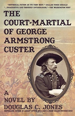 """... """"The Court-Martial of George Armstrong Custer"""" as Want to Read"""