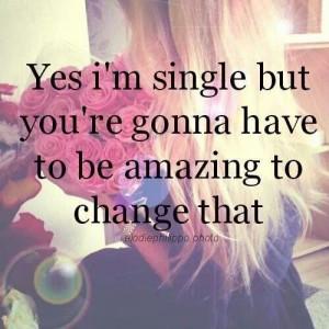 Yes I'm single!