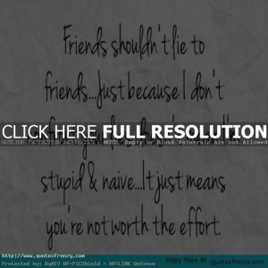 ... quotes lying friends quotes meaning of true friendship real meaning of