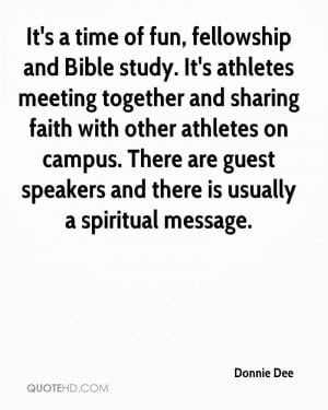 It's a time of fun, fellowship and Bible study. It's athletes meeting ...
