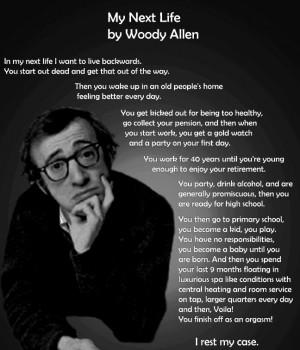 My Next Life By woody Allen