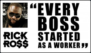 RICK ROSS QUOTE