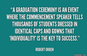 Graduation Farewell Quotes Funny ~ Graduation Quotes and Sayings (66 ...