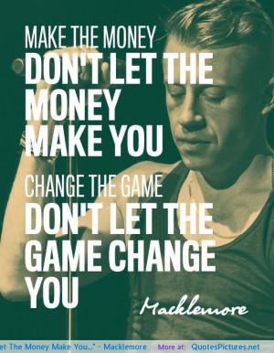 Macklemore motivational inspirational love life quotes sayings ...