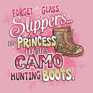 Princess Quotes For Girls This princess wear camo