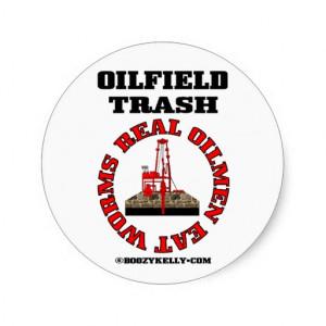 Real Oilmen Eat Worms,Oilfield Sticker,Drilling