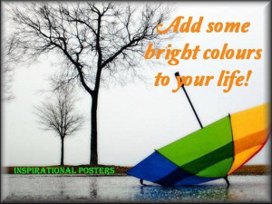 Add Some Bright Colors To Your Life