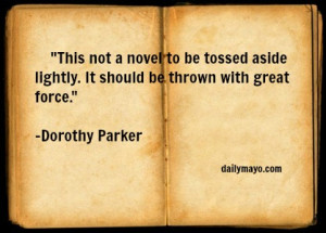 Quote: Dorothy Parker on Bad Literature