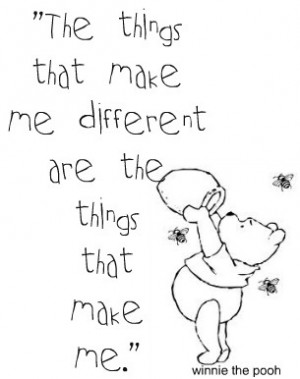 ... decided to pull quotes from my favorite Disney movie: Whinnie the Pooh