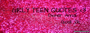Girly Teen Quotes Facebook Cover
