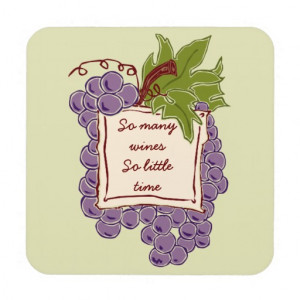 funny wine quote coasters so many wines so little time perfect for a ...
