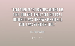 quote-Dee-Dee-Ramone-i-got-tired-of-the-ramones-around-30041.png
