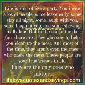 Life is kind of like a party..