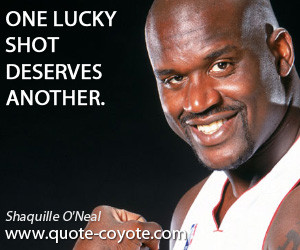Shaquille O Neal quotes