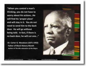 Poster: Dr Carter G Woodson Quote
