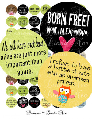 NEW- Witty and Sassy Quotes (1 Inch Rounds) Images Sale - Digital ...