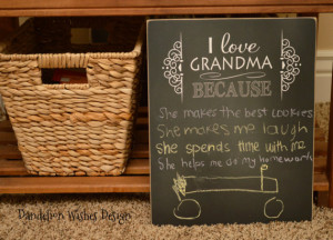 Mother's Day Gift: I Love Grandma Because ... 11x14 Chalkboard sign ...