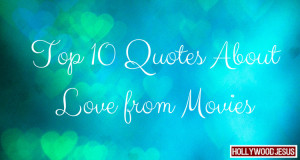 FB Top 10 Quotes About Love from Movies (1)