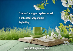 Home » Quotes About Writing » Stephen King Quotes - Support System ...