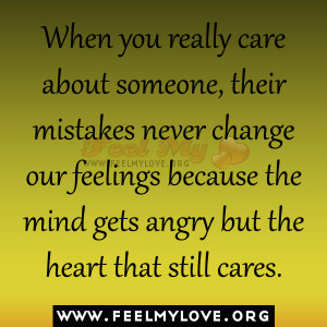 When you really care about someone, their mistakes never change our ...