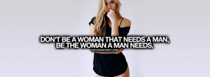 Be The Woman A Man Needs Quote Facebook Cover