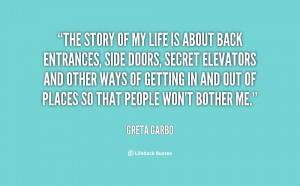 Story Of My Life Quotes Garbo-the-story-of-my-life