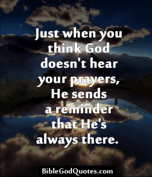 Just when you think God doesn't hear you prayers.
