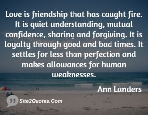 Ann Landers Love Is Friendship That Has Caught Fire