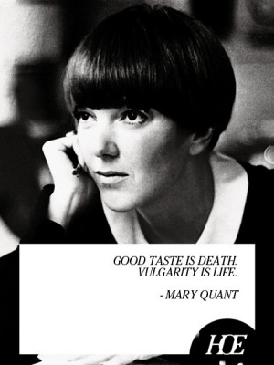 Quote of the Day: Mary Quant