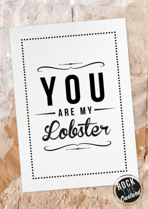 QUOTES- Lobster love.