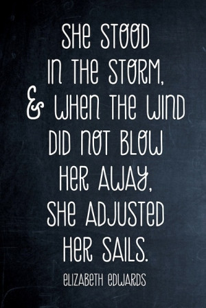 weather the storm...
